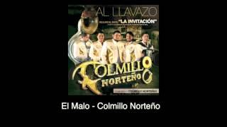 El malo (Audio) - Colmillo Norteño (Video)