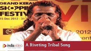 A riveting tribal song by Kelu Mooppan