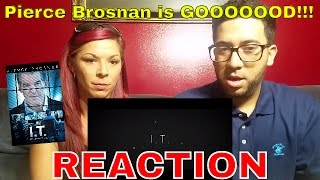 IT Official Trailer 1 2016 Pierce Brosnan Movie  Reaction