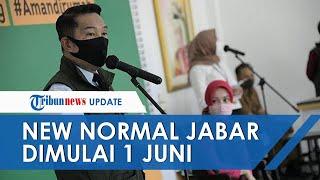Jawa Barat akan Terapkan New Normal Mulai 1 Juni 2020 untuk Wilayah Zona Biru dan Hijau Covid-19