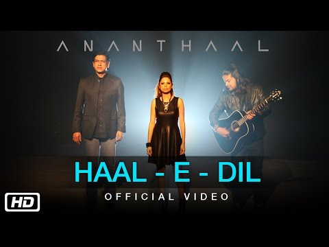 Haal E Dil  Ananthaal