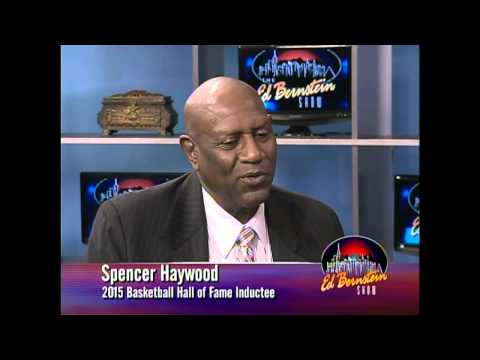 An Interview with Spencer Haywood on The Ed Bernstein Show