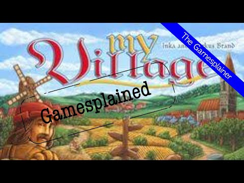 My Village Gamesplained - Introduction