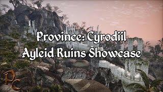 Province Cyrodiil - Ayleid Ruins Showcase