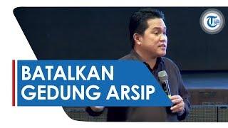 Menteri BUMN Erick Thohir Lakukan Pembatalan Pembangunan Gedung Arsip BUMN: Sudah Eranya iCloud