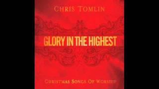 Chris Tomlin - Joy to the World (Unspeakable Joy)