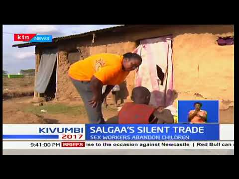 Salgaa's Silent Trade! Sex workers abandon children