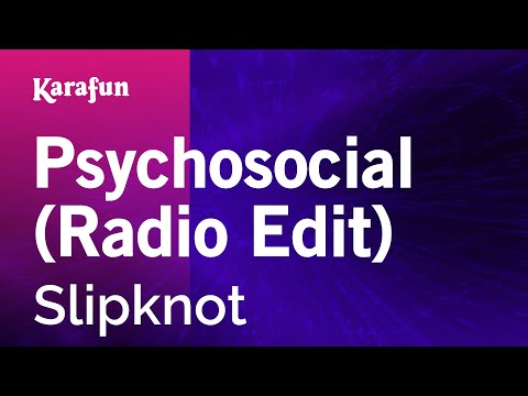 Karaoke Psychosocial (Radio Edit) - Slipknot *
