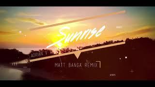SUNRISE - MATT BANGA