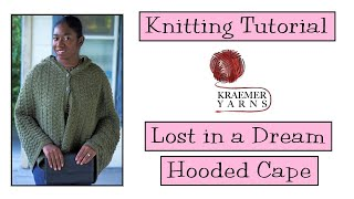 Knitting Tutorial - Lost in a Dream Hooded Cape