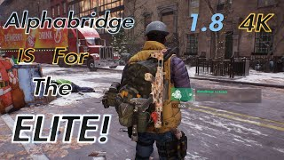 The Division - 1.8 Classified AlphaBridge build (BEST YET MUST USE)