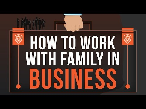 , title : 'How to Work with Family in Business