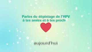 Parle du dépistage du papillomavirus HPV à tes amies et à tes proches.