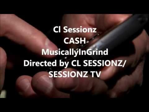 Cl Sessionz -CASH- Offical  Music Video
