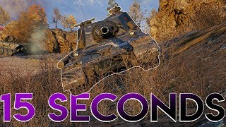 All He Needed was 15 Seconds! - World of Tanks