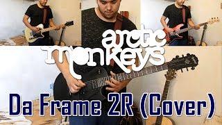 Arctic Monkeys-Da Frame 2R (Cover)