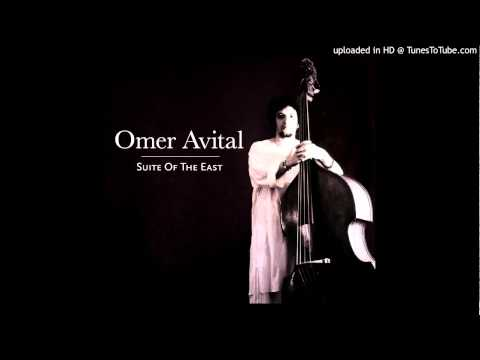 Omer Avital-Suite Of The East online metal music video by OMER AVITAL