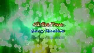 All the Time by Barry Manilow