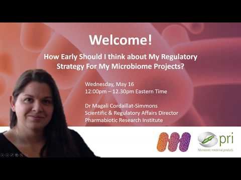 "Webinar – ""How Early Should I Think About My Regulatory Strategy for My Microbiome Projects"""