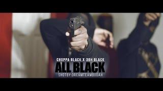 "Choppa Black & 3ohBlack "" ALL BLACK"" Official Music Video SHOT BY @DREAMTEAMBUDAH"