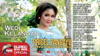 Download lagu Prigel Anjarwening Wedi Kelangan Mp3