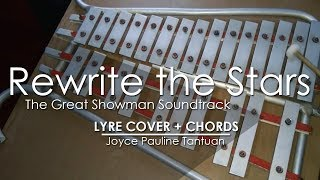 Rewrite The Stars - The Greatest Showman Soundtrack - Lyre Cover