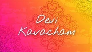 Devi Kavacham | Bhanumathi Narasimhan | Art Of Living Devi Bhajan