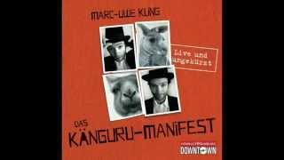 Marc-Uwe Kling: Das Känguru-Manifest