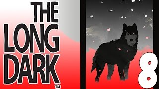The Long Dark - Leave Me Alone! [8]
