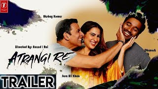 """Atrangi Re Trailer""Official 