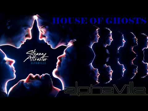 House Of Ghosts Lyrics – Alphaville