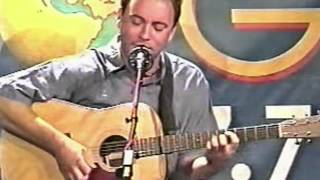 Dave Matthews Solo 7 10 99 The Stone BartenderEarly Dont Drink The Water KFOQ Studio