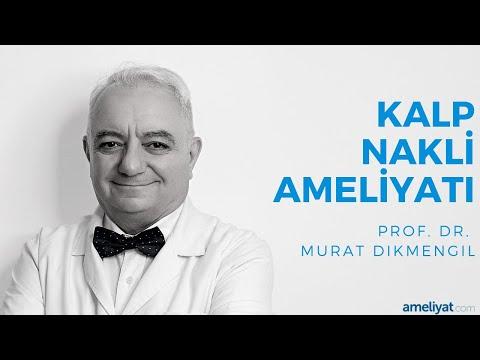 Kalp Nakli Ameliyatı (Prof. Dr. Murat Dikmengil)