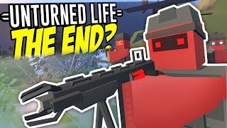 THE END - Unturned Life Roleplay #183