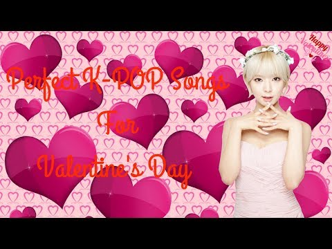 SPECIAL | Perfect K-POP Songs For Valentine's Day