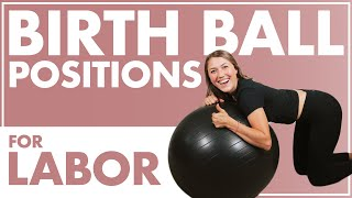 USING A BIRTH BALL FOR LABOR | MOVEMENT DURING LABOR for a QUICKER BIRTH | Birth Doula