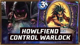 How To Play Howlfiend Control Warlock? | The Boomsday Project | Hearthstone