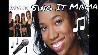 Sing It Mama: With Me (Destiny's Child) w/ Lyrics 🎤