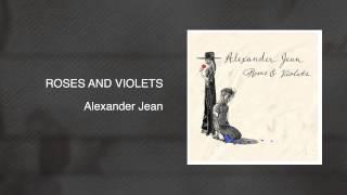 Roses and Violets - Alexander Jean