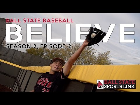 Ball State Sports Link: Believe (Season 2, Episode 2)