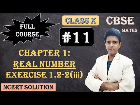 CBSE Full Course | 1 - Real Numbers | Exercise 1.2 : 2. Find the LCM and HCF of the following pairs of integers and verify that LCM × HCF = product of the two numbers.  (ii)336 and 54