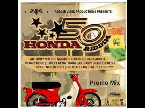 Honda50 Riddim Mix (Full  July 2018) Feat. Street Gena  Menny More  Ras Capulu  Fury