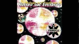 2 Fabiola - Sisters And Brothers