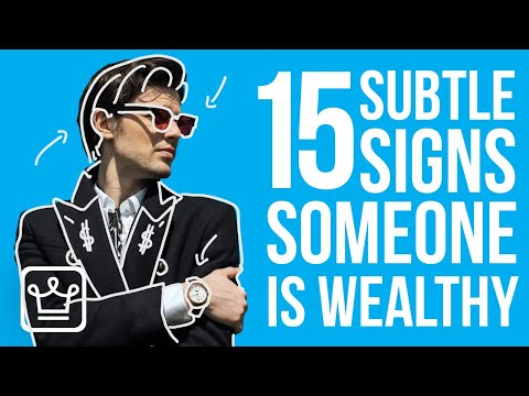 , title : '15 Non-Obvious Signs Someone is Wealthy
