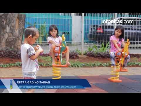RPTRA Gading Tarian Rw 07, Kelurahan Kelapa Gading Timur, Jakarta Utara