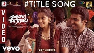 Raja Vaaru Rani Gaaru - Title Song Video | Kiran Abbavaram, Rahasya Gorak, Ravikiran Kola