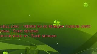 Tresno Ku Ke Penggak Itungan Jowo - Official Lyrics Video - Suko Setiono