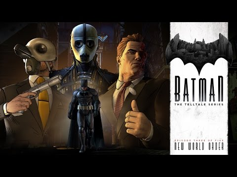 'BATMAN - The Telltale Series' Episode 3: 'New World Order' Trailer thumbnail