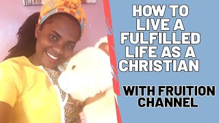 How to live a fulfilled life as a Christian Christian #crownedmelody