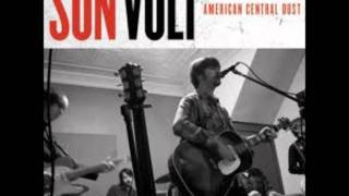 Son Volt - When The Wheels Don't Move